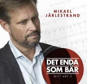 Bilde av CD Det enda som bär av Mikael Järlestrand