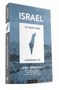 Bilde av ISRAEL – ET GUDS TEGN I EN MODERNE TID - STEN SØRENSEN