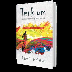 Bilde av TENK OM - det finnes en lys og evig framtid?  Forstå romerbrevet  Av Leif O. Holstad