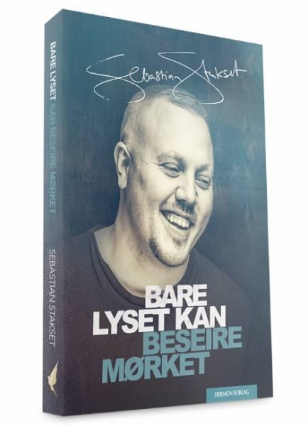 BARE LYSET KAN BESEIRE MØRKET     av Sebastian Stakset