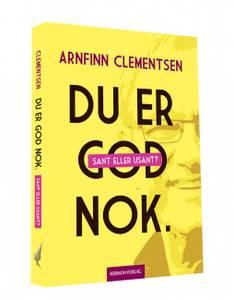 Bilde av DU ER GOD NOK av Arnfinn Clementsen