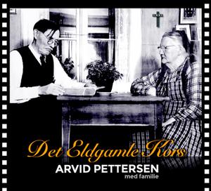 Bilde av Arvid Pettersen CD- DET ELDGAMLE KORS