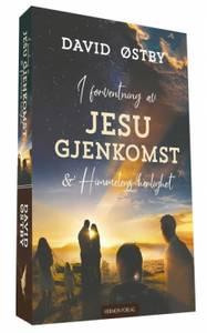 Bilde av I FORVENTNING AV JESU GJENKOMST OG HIMMELENS HERLIGHET av David Østby