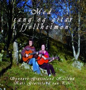 Bilde av CD Med sang og gitar i Fjellheimen av søstrene Grøtteland