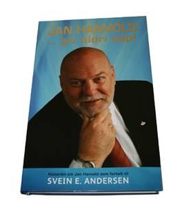 Bilde av Jan Hanvold gir aldri opp av Svein E. Andersen