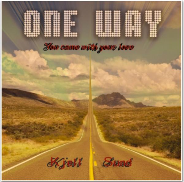 One Way (cd) av KJell Sund