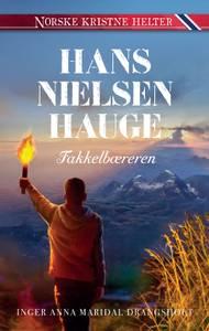 Bilde av Hans Nielsen Hauge : Fakkelbæreren