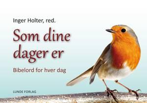 Bilde av  Bordkalender SOM DINE DAGER ER Bibelord for hver dag.
