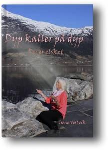 Bilde av Dyp kaller på dyp – Du er elsket av Irene Westvik