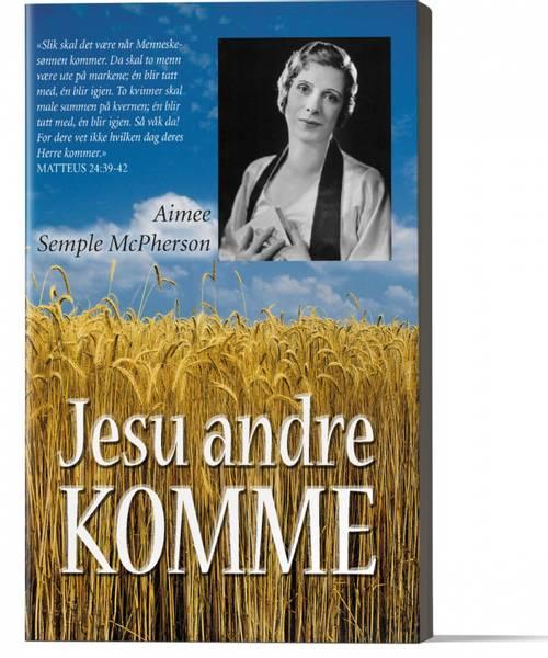 Jesu andre komme av Aimee McPherson