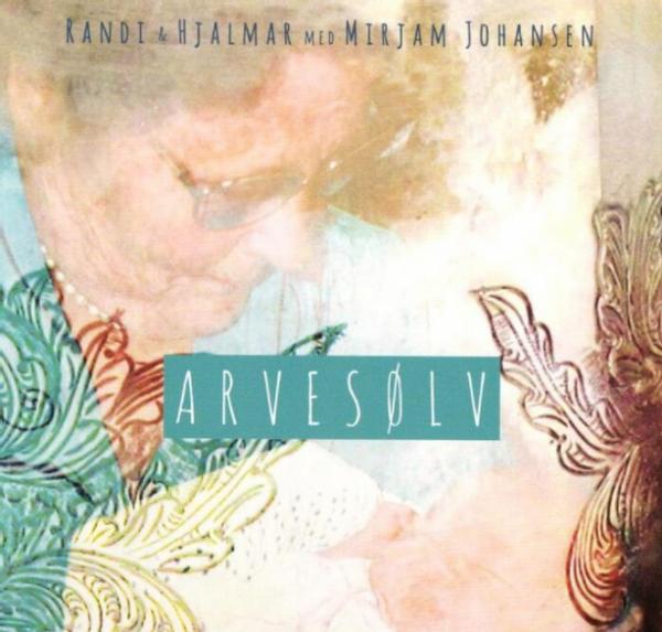 Randi & Hjalmar CD - Arvesølv