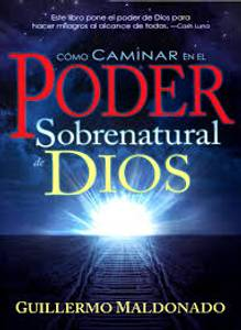 Bilde av Como caminar en el poder sobrenatural (BOK) av Guillermo Maldonado; Kode: 1196