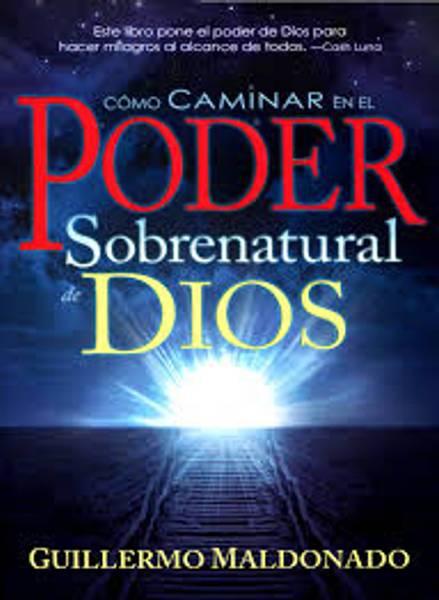 Como caminar en el poder sobrenatural (BOK) av Guillermo Maldonado; Kode: 1196
