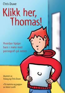 Bilde av Klikk her, Thomas! – Chris Duwe og Alexis Lundh
